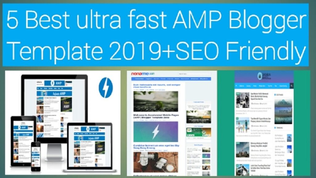 5 Best ultra fast AMP Blogger Template 2021+SEO Friendly