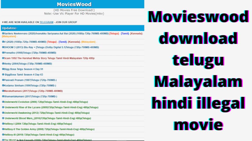 Movieswood download telugu Malayalam hindi illegal movie