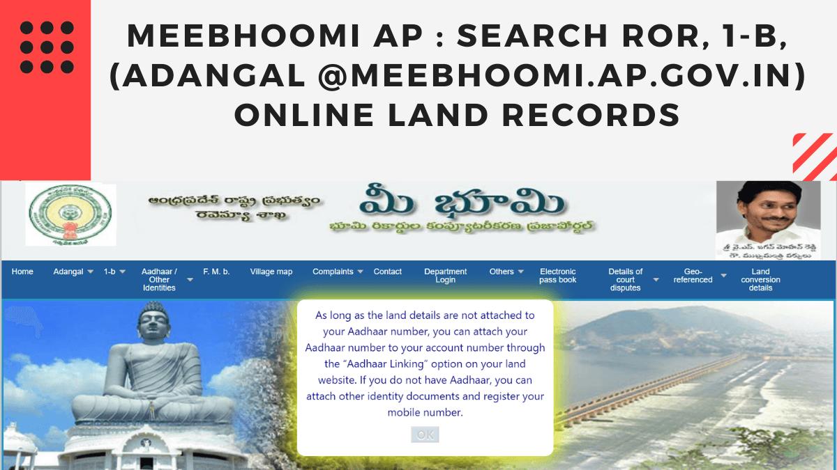 Meebhoomi ap : search ROR, 1-B, (Adangal @meebhoomi.ap.gov.in) online land records