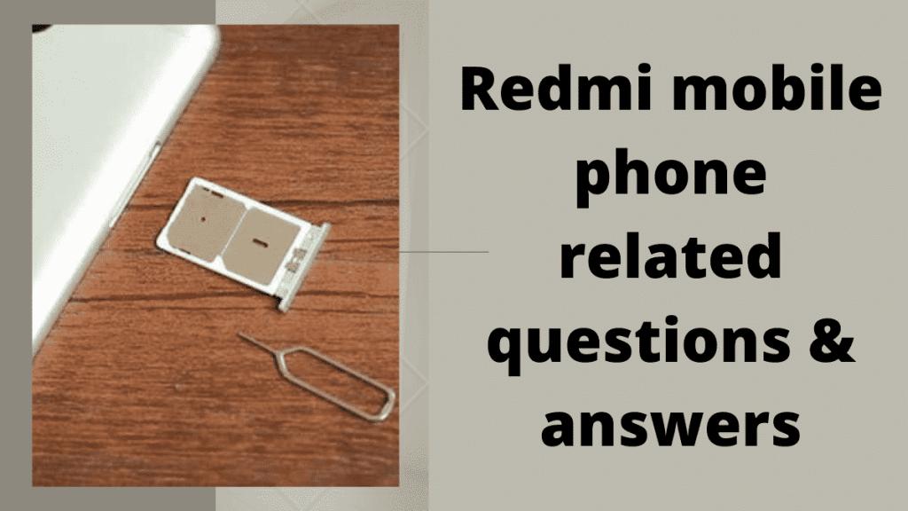 Redmi mobile phone में सिम कैसे लगाएं & FAQs